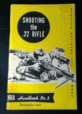 NRA Shooting the .22 Rifle – Handbook #3, 1952