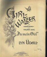 LYN UDALL, GIRL - WALZER,  übergroße, alte Noten