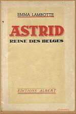 ASTRID REINE DES BELGES PAR EMMA LAMBOTTE –  HISTOIRE BELGIQUE FAMILLE ROYALE