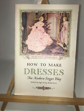 """Vintage Singer Sewing Machine Company """"How to Make Dresses"""" 1932 library No. 2"""