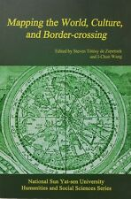 Mapping the World:, Culture, and Border Crossing / Migration Culture Identity