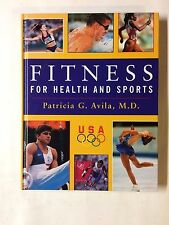 USED (vg) Fitness for Health and Sports: A Gold-Medal Guide to Improved Strength