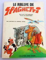ATTANASIO. LE RALLYE DE SPAGHETTI. 1968, Broché. EO  avec dessin original.