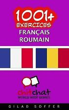 1001+ Exercices Français - Roumain by Gilad Soffer (2016, Paperback)