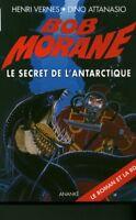 Livre de Poche le secret de l'antarctique Bob Morane 2005  book