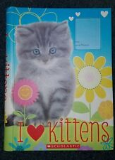 I Love Kittens A book with Quizzes Discover Cat games how to care for Your Furry