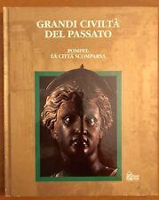 LIBRO GRANDI CIVILTÀ DEL PASSATO POMPEI LA CITTÀ SCOMPARSA HOBBY & WORK Ed. 1993