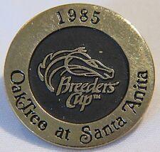 HORSE RACING - 1985 OAK TREE AT SANTA ANITA BREEDERS CUP PIN