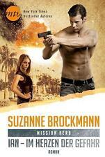 Mission Hero: Ian - Im Herzen der Gefahr von Suzanne Brockmann ,UNGELESEN