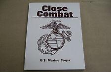 Close Combat - U. S. Marine Corps by U.S. Marine Corps Staff (2000,...