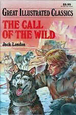"""""""The Call of the Wild"""" Adapted Version of Classic for Younger Readers"""