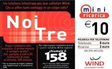 1415 SCHEDA RICARICA USATA WIND NOI TRE 10 31-12-2005 VARIANTE TAGLIO