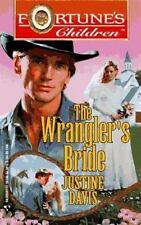 Wrangler's Bride (Fortune's Children)