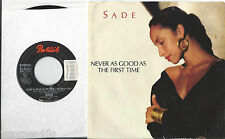 SADE * 45 * Never As Good As The First Time * 1986 * USA * NM ORIGINAL with PS