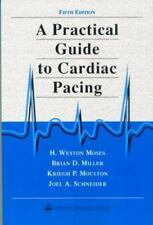 A Practical Guide to Cardiac Pacing by Joel A. Schneider, Kreigh P. Moulton, Bri