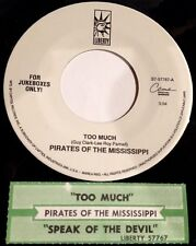 Pirates Of The Mississippi 45 Too Much / Speak Of The Devil