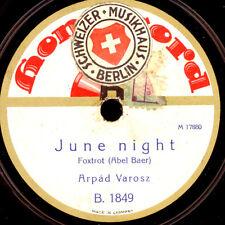 ARPÁD VAROSZ & ORCH. June night / May time   Schellackplatte   78rpm  S8517