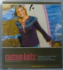 CUSTOM KNITS by WENDY BERNARD * NEW BOOK