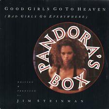 "Pandora's Box-Good Girls Go To Heaven (Bad Girls Go Everywhere) (7"" Single 1990)"
