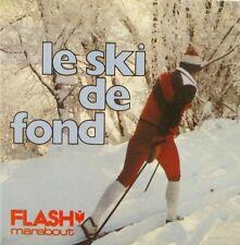 Marabout flash n°436 - Le Ski de Fond - Technique de ski - 1980