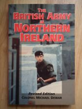 British Army In Northern Ireland - Mike Dewar