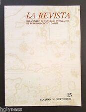 LA REVISTA DEL CENTRO DE ESTUDIOS AVANZADOS DE PUERTO RICO / #15 / 1992