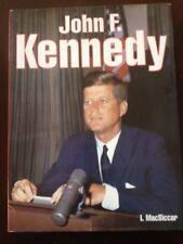 John F. Kennedy by I. MacSiccar 1995, Hardcover, Dust Jacket