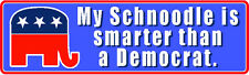 """My Schnoodle Is Smarter Than A Democrat"" Dog Political Sticker"