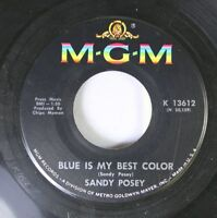 Rock 45 Sandy Posey - Blue Is My Best Color / Single Girl On Mgm