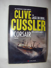 """ROMANZO DI CLIVE CUSSLER """" CORSAIR """" - COME NUOVO - EDIZIONE EX BIBLIOTECA"""