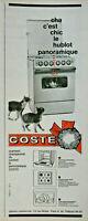 PUBLICITÉ DE PRESSE 1963 CUISINIÈRE COSTE HUBLOT PANORAMIQUE - CHAT