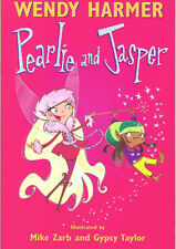 PEARLIE AND JASPER ~  Wendy Harmer VGC