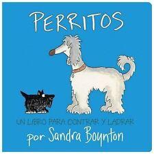 Perritos : Un Libro para Contar y Ladrar by Sandra Boynton (2004, Board Book)