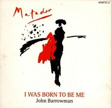 JOHN BARROWMAN - I WAS BORN TO BE ME - MATADOR    *RARE CD SINGLE*  TOM JONES