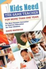 Kids Need The Same Teacher For More Than One Year: The Most Humane Innovation To