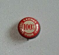 Advertising Pinback Button School Savings Bank Oak Park IL 100% Red 7063