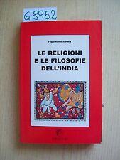 Y. RAMACHARAKA - LE RELIGIONI E LE FILOSOFIE DELL'INDIA - I DIOSCURI - 1990