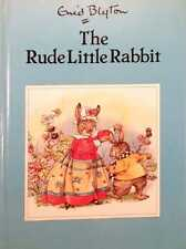 The Rude Little Rabbit by Enid Blyton good used condition illustrated hardback