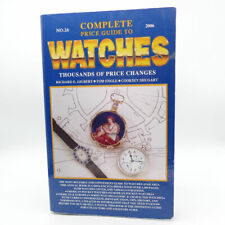 2006 Complete Price Guide to Vintage Watches No 26 Gilbert, Engle, Shugart
