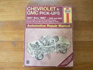 CHEVROLET & GMC PICK-UPS 1967 THRU 1987 2WD AND 4 WD HAYNES REPAIR MANUAL