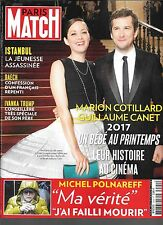 PARIS MATCH N° 3529--MARION COTILLARD & CANET/POLNAREFF/DAECH/IVANKA TRUMP