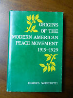 1978 Hardcover Book - Origins Of Modern American Peace Movement 1915 to 1929