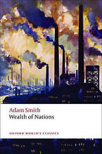 Wealth of Nations: A Selected Edition (Oxford World's Classics), Smith, Adam, Ve