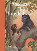 """AS NEW"" Classic Starts: The Jungle Book: Retold from the Rudyard Kipling Origin"