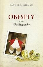 Obesity: The Biography (Biographies of Diseases)-ExLibrary