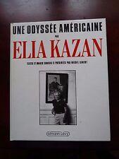 Superbe ! Une odyssée Américaine par Elia Kazan M. Ciment Calmann-Lévy 1987 Neuf