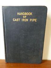 Handbook of Cast Iron Pipe ( 1927)