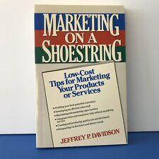 Marketing on a Shoestring: Low-Cost Tips for Marketing Your Products or Service