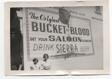 "1930s Photo of Bucket of Blood Sign Virginia City Nevada "" Drink Sierra Beer """