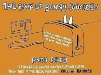 The Book of Bunny Suicides by Andy Riley, Good Book (Hardcover) Fast & FREE Deli
